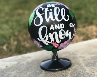 Be Still and Know Sm Globe
