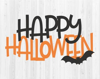 Happy Halloween  - SVG Cut File