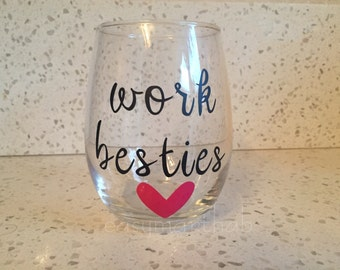 Work Bestie Wine Glass. Work Bestie Gift. Coworker Family. Coworker Best Friend. Best Friends who work together