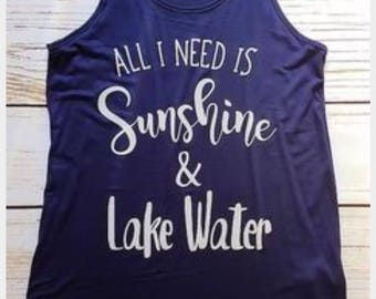 All I Need is Sunshine and Lake Water