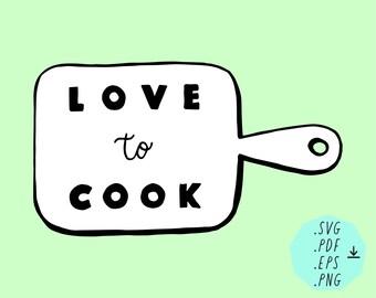 Digital SVG download Love to cook / handdrawn / digital file / instant downlaod/ digital design / SVG / pdf / png / eps / comic style