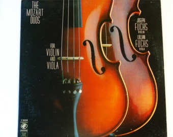 The Mozart Duos for Violin and Viola - Joseph Fuchs - Lilian Fuchs - Odyssey Records 1979 - RARE Vintage Classical Vinyl LP Record Album