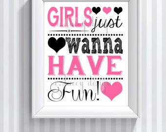 Girls Just Wanna Have Fun Wall Art Printable Wall Art Girls Room Art Pink And Black Instant Download