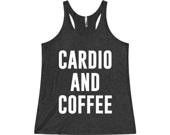 Cardio And Coffee - Crossfit Tank, Coffee Shirt, Coffee Tank, Gym Tank Top, Workout Tank, Fitness Tank Top, Running Tank, Gym Tank