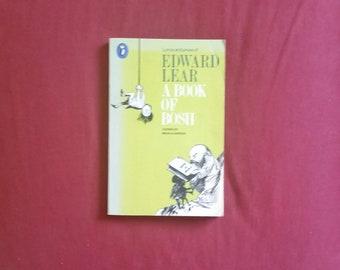 Edward Lear - A Book of Bosh (Puffin Books 1975)