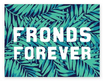 Fronds Forever  • single card