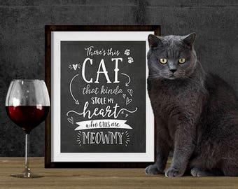 Cat Lover Gift - Cat Print Wall Art - Cat Printable Art - Cat Wall Art - Cat Print Art - Cat Quote - Printable Art - Instant Download