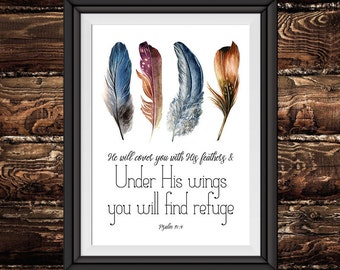 He will cover you with his feathers, and under his wings you will find refuge – Psalm 91:4 - Feather Print, Feather Decor - INSTANT DOWNLOAD