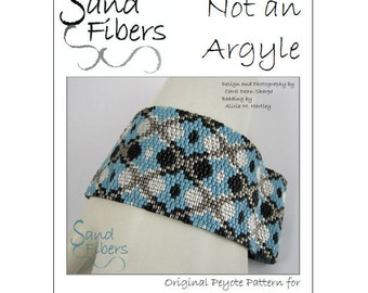 Peyote Pattern - Not an Argyle Peyote Cuff / Bracelet  - A Sand Fibers For Personal/Commercial Use PDF Pattern