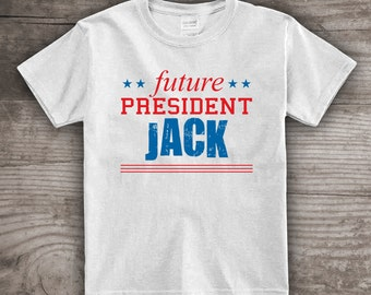 Future President personalized t-shirt message tees kids clothing presidential elections- a304