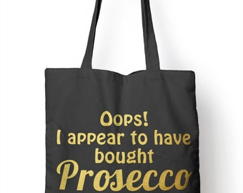 Oops Brought Prosecco Again Funny Shopper Tote Bag 4 Life Shopping E01