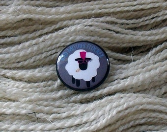 """Bad Mother Flocker 1"""" Button for Knitting Knitters Who Knit"""