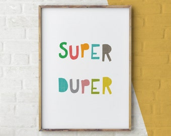 Colourful Typography Print, Colorful Typography Poster, Super Duper Print, Positive Quote Print, Coloful Motivational Poster, Colourful Art