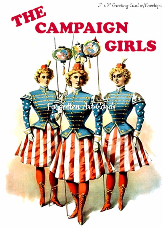 """The Campaign Girls, American Flag, 5""""x7"""" Greeting Card, Envelope, Patriotic Card, Vaudeville, Forgotten Art Card, Pretty Girl Postcards"""