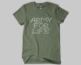 ARMY FOR LIFE T-shirt / Premium Quality ! - Made in London / Fast Delivery to the Usa , Canada , Australia & Europe !