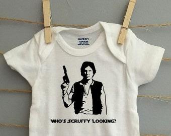 Who's Scruffy Looking? Han Solo Star Wars Onsie