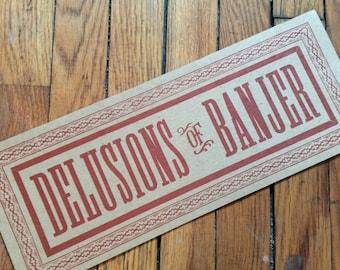 Banjo Sign DELUSIONS of BANJER/banjo gifts/Red banjo old time art print room decor letterpress sign bluegrass