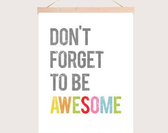 Don't Forget To Be Awesome - Print + Frame Kit - Inspirational Wall Art Print 11x14, Motivational Kid's Room Decor