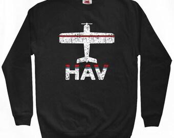 Fly Havana Sweatshirt - HAV Airport - Men S M L XL 2x 3x - Cuba Crewneck - 2 Colors