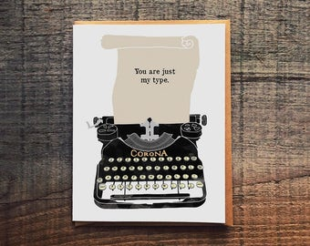 You are just my type - Corona Typewriter - Pun Witty Love Card