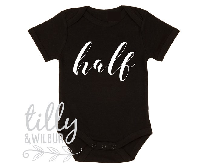 Half Birthday Baby Bodysuit For Boys