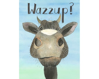 Wazzup? hairy cow nose card, just for fun greeting card, illustration, hand lettering, farm animal mugshot, how are you friend, pop up cow