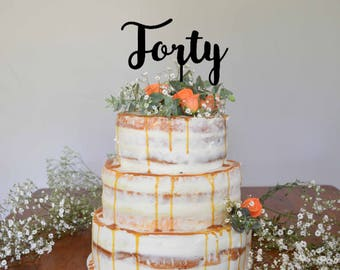 Forty cake topper / party / 40th / birthday