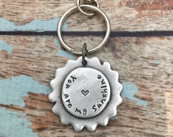 You Are My Sunshine Keychain, Personalized Hand Stamped Pewter Sunshine Key Chain, Gift for Him, Gift for Her, Key Fob Custom Gift