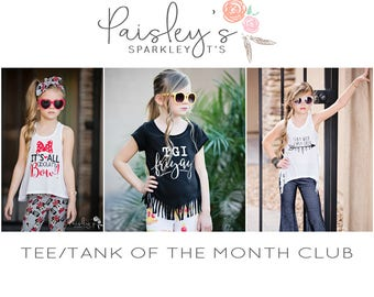 Tee/Tank of the Month Club - Subscription - Holiday Tee - Trendy Tee - Tee of the Month - Tank of the Month