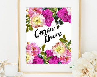 CARPE DIEM Printable Quote Art Print, 8x10, Inspirational Quote, Motivational Print,  Seize the Day, Unique Gift Idea for Her, Office Decor
