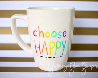 "rainbow ""choose HAPPY"" mug"