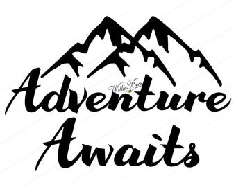 Adventure Awaits SVG, Mountain SVG, Adventure SVG, Child's Room, Wall Art, Kid's Room, Cut File, Adventure Awaits, Instant Download
