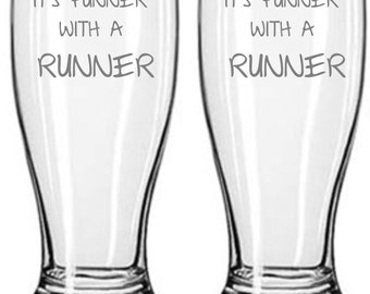 It's Funner with a Runner Sand Carved (etched) Choice of Pilsner, Beer Mug, Pub, Wine Glass, Coffee Mug, Rocks, Water Glass