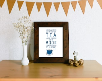 Tea Lover Book Lover Wall Art - Typography Print - C.S. Lewis Quote - You can never get a cup of tea large enough or a book long enough