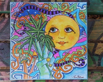 Moon over My Maryjane,  Hippie Art, Singleton Hippie Art, Marijuana Art, Garden Art, Hippie Garden, Canvas art,  Pot plant drawing, weed art