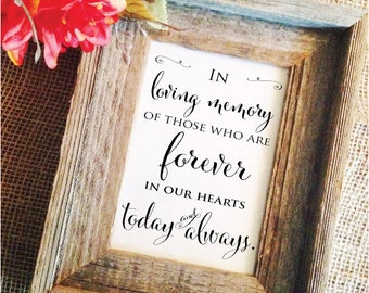 In loving Memory Wedding Sign Wedding Memorial Sign for wedding remembrance sign Wedding Decor (Frame NOT included)
