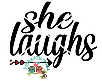 She Laughs, Arrow, Heart words, SVG Cutable File