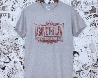 Biker T Shirt - Above The Law: Do Not Arrest - Vintage Retro Classic Motorcycle - Hand Screen Printed T Shirt