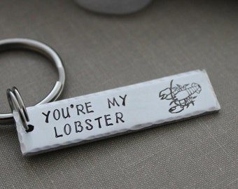 you're my lobster - aluminum Hand Stamped Keychain - rectangle silver tone Gift Idea for him - Funny Key chain - Gift for boyfriend