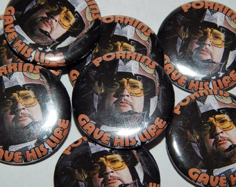 10 porkins gave his life buttons
