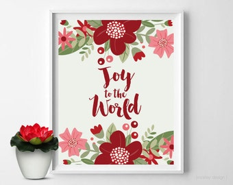 Joy to the World Print Christmas Decor Christmas Florals Christmas Wall Art Holiday Wall Art Holiday Decor Holiday Decorations Digital Print