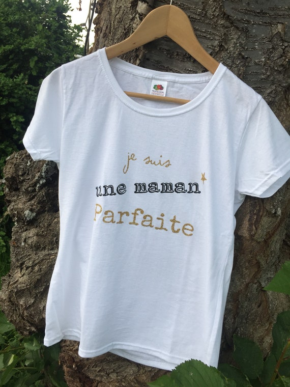 "T-shirt ""I am a perfect MOM"""