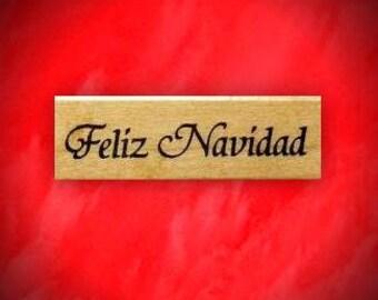 FELIZ NAVIDAD Spanish Merry Christmas Mounted rubber stamp, estampilla del espanol, Sweet Grass Stamps No.21