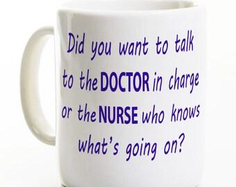 Funny Nurse Coffee Mug - Nurse Who Knows What's Going On? - Gift for Nurse / Nursing Graduate - Nurse Appreciation Day