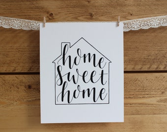 Home Sweet Home print - 8x10 print - hand lettering print - typography