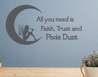 Fairy wall decal, faith trust and pixie dust, pixie wall art, fairy decor, fairy decal, fairy garden decor, fairy sign, wall decal fairy