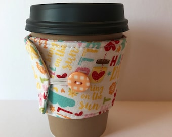 Coffee Cozy - Happy Day Coffee Cup Sleeve -  Reusable Cup Sleeve - Teacher Gift