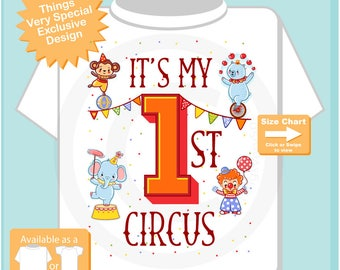 It's My FIrst Circus Onesie Bodysuit or Tee Shirt for toddlers, youth and babies 04252017k