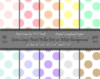 Digital Scrapbooking Paper Pack: Extra Large Pastel Polka Dots on White Background; Instant Digital Download; 30 Sheets; 12x12,8 1/2x11,6x6