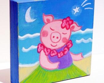 original art acrylic painting on wood Hula Piggie Hawaiian piggy gift for girl